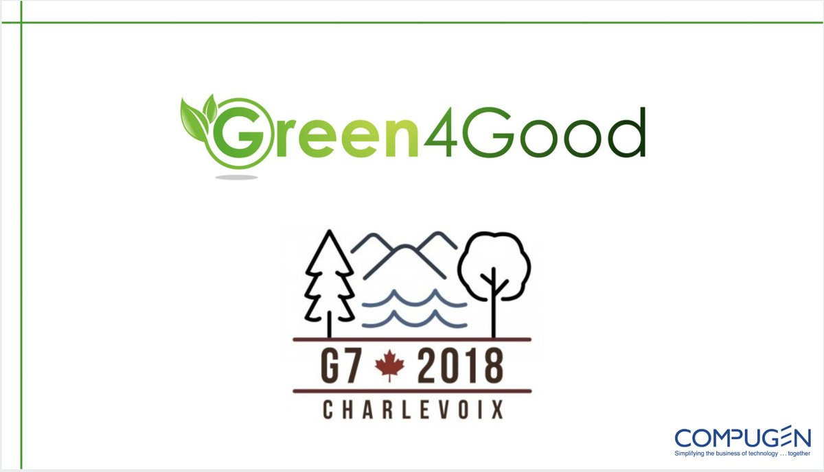 Green4Good Presents At The G7 In Montreal